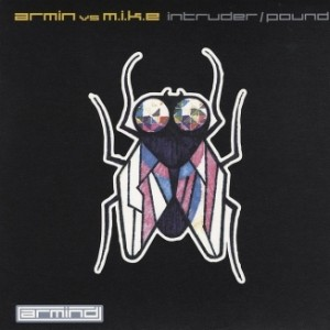 armin-van-buuren-and-m-i-k-e-intruder-pound