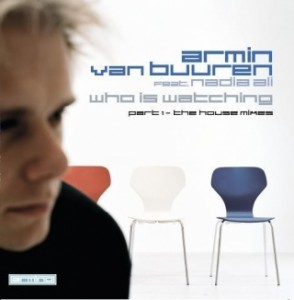 armin-van-buuren-featuring-nadia-ali-who-is-watching-house-mixes