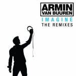 Armin Van Buuren - Imagine - The Remixes