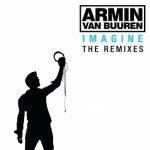 Armin Van Buuren - Imagine - The Remixes