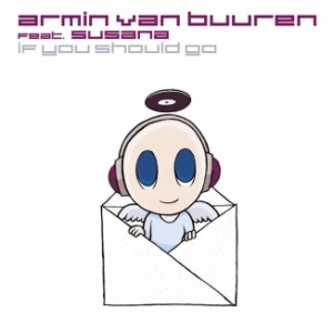 armin-van-buuren-featuring-susana-if-you-should-go