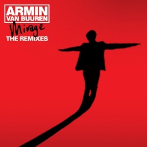 Armin Van Buuren - Mirage - The Remixes