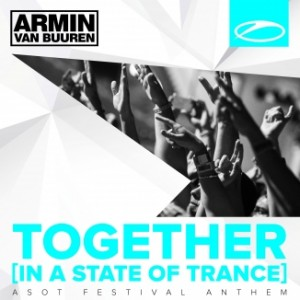 armin-van-buuren-together-in-a-state-of-trance-a-state-of-trance-festival-anthem