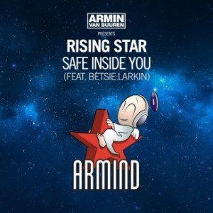 armin-van-buuren-presents-rising-star-feat-betsie-larkin-safe-inside-you