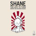 shane-too-late-to-turn-armin-van-buuren