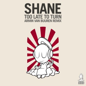 shane-too-late-to-turn-armin-van-buuren