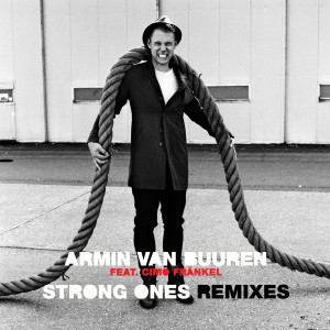 armin-van-buuren-feat-cimo-frankel-strong-ones-remixes