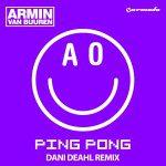 armin-van-buuren-ping-pong-dani-deahl-remix