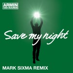 armin-van-buuren-save-my-night-mark-sixma-remix