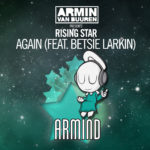armin-van-buuren-presents-rising-star-feat-betsie-larkin-again
