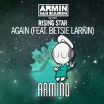 armin-van-buuren-presents-rising-star-feat-betsie-larkin-again