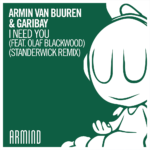 1000x1000-Armin-van-Buuren-&-Garibay---I-Need-You-(feat.-Olaf-Blackwood)-(Standerwick-Remix)